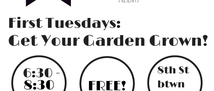 7/8: First Tuesdays: In the Garden