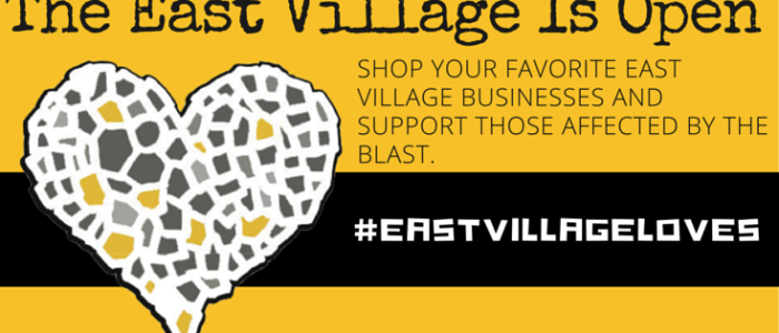 "The East Village Merchants Association Launches ""East Village Loves"", A Campaign To Support Merchants Affected By The East Village Blast"